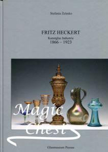 Fritz Heckert, Kunstglas Industrie 1866-1923. Стекло
