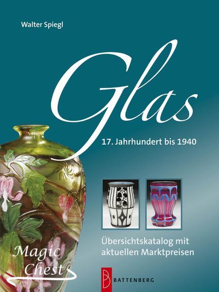 Glas — 17. Jahrhundert bis 1940. Übersichtskatalog mit aktuellen Marktpreisen. Стекло