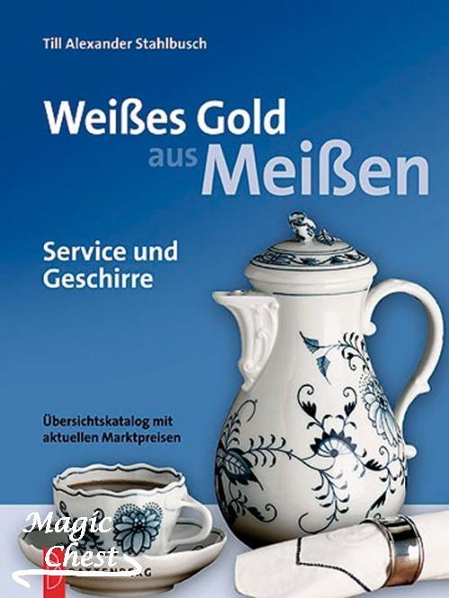 weisses-gold-aus-meissen-service-und-geschirre-uebersichtskatalog-mit-aktuellen-marktpreisen_
