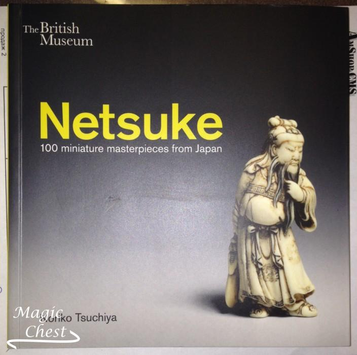 Netsuke: 100 miniature masterpieces from Japan