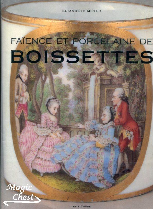 Faience et porcelaine de Boisettes