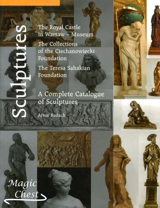 Sculptures A Complete Catalogue of Sculptures