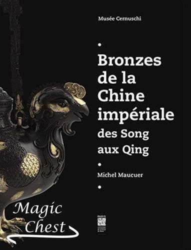 Bronzes de la Chine impériale. Des Song aux Qing
