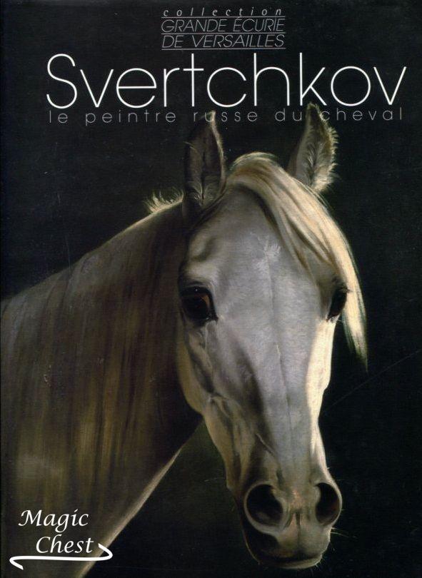 Svertchkov. Le peintre russe du cheval