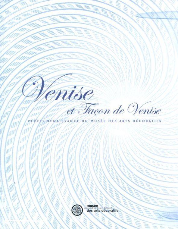 Venise et façon de Venise, verres Renaissance du musée des Arts décoratifs
