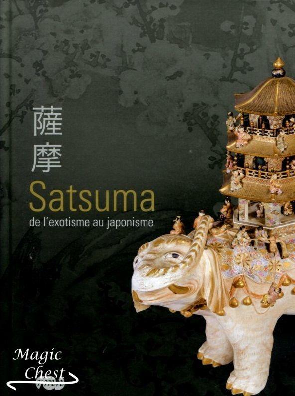 Satsuma. De l'exotisme au japonisme
