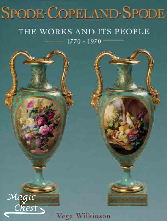 Spode-Copeland-Spode. The Works and Its People 1770-1970