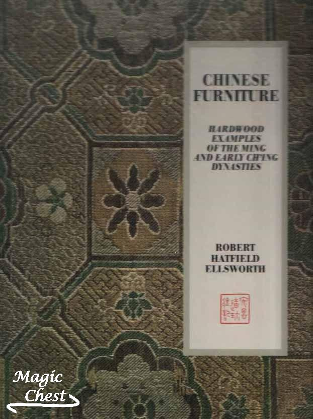 Chinese Furniture. Hardwood Examples of the Ming and early Ch'ing Dynasties