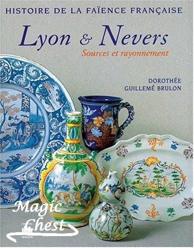 Faïences de Lyon et de Nevers