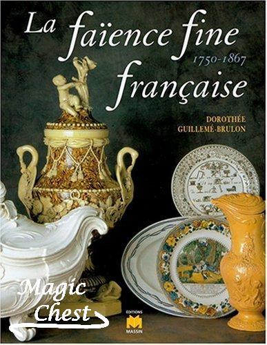 La faïence fine française de 1750 à 1867