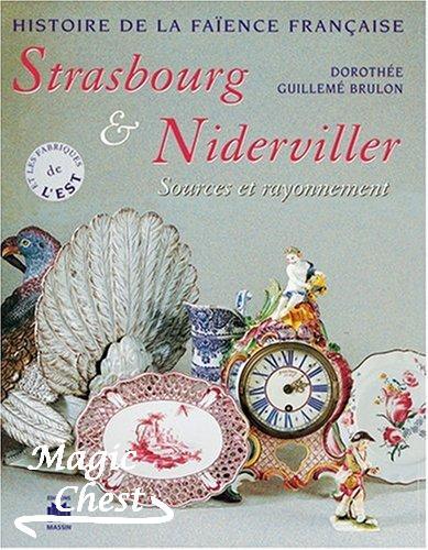 Strasbourg — Niderviller. Sources et rayonnement