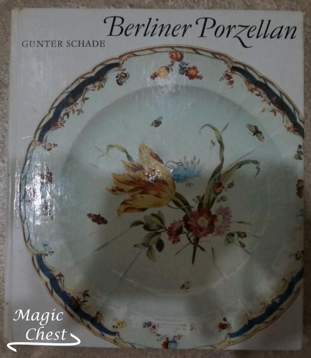 Berliner Porzellan. Zur Kunst- und Kulturgeschichte der Berliner Porzellanmanufakturen im 18. und 19. Jahrhundert
