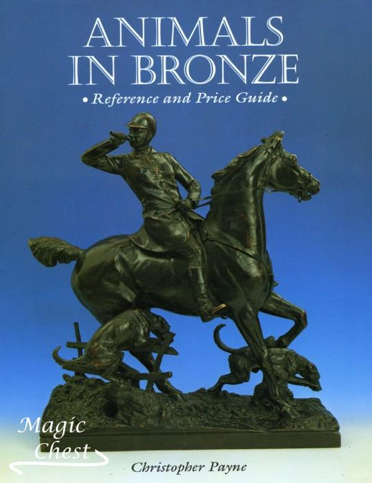 Animals in Bronze. Reference and Price Guide