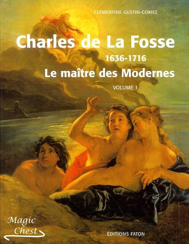 Charles de la Fosse 1636-1716, catalogue raisonné в 2-х томах