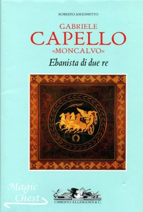 Gabriele Capello (Moncalvo): Ebanista Di Due Re