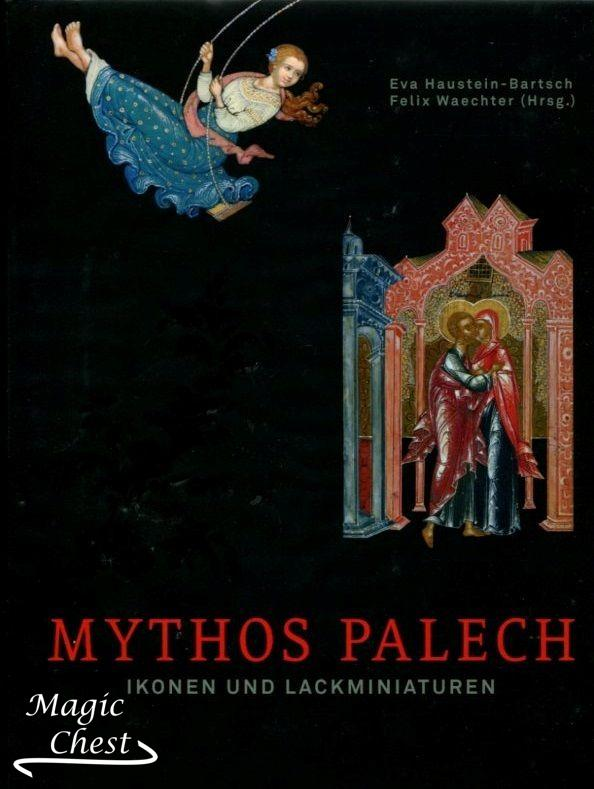 Mythos Palech. Ikonen und Lackminiaturen