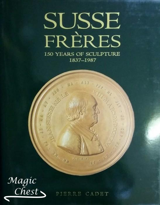 Susse Freres. 150 Years of Scuipture 1837-1987