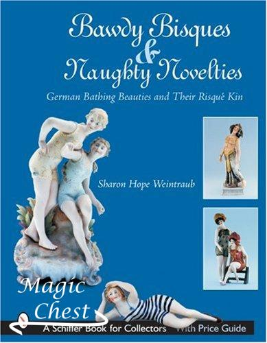 Bawdy Bisques and Naughty Novelties: German Bathing Beauties and Their Risque Kin
