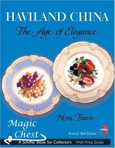 Haviland China. The Age of Elegance