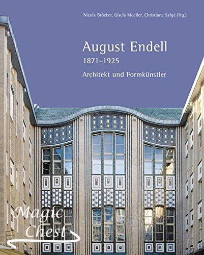 August Endell: Architekt und Formkünstler