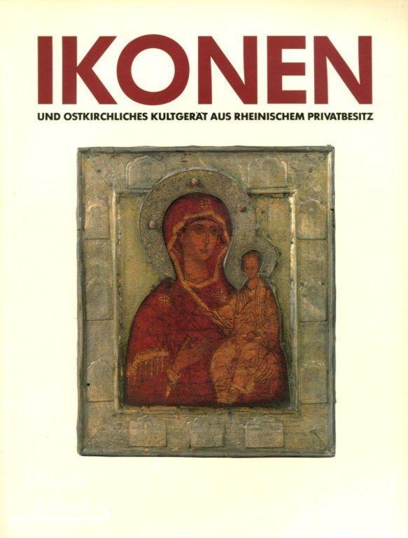 Ikonen und ostkirchliches Kultgerät aus rheinischem Privatbesitz
