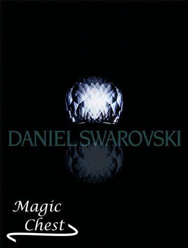 Daniel Swarovski. Eine Welt der Schönheit