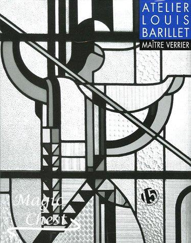 L'atelier Louis Barillet. Maître verrier. Витраж в стиле модерн