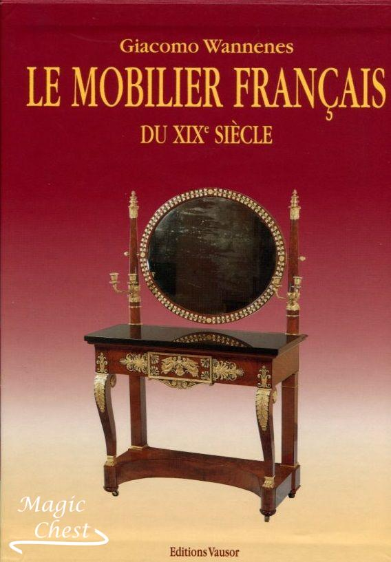 Le mobilier français. Du XIX siecle