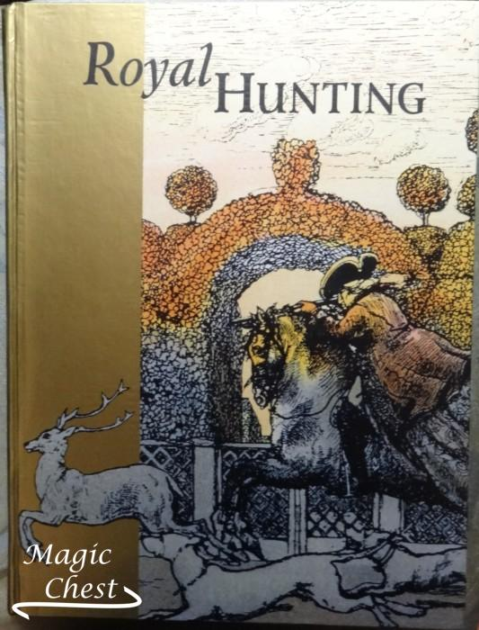 Royal Hunting. Придворная охота. Каталог к выставке Государственного Исторического музея