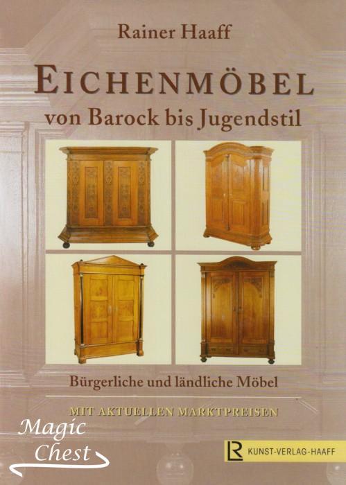 Eichenmöbel von Barock bis Jugendstil. Мебель