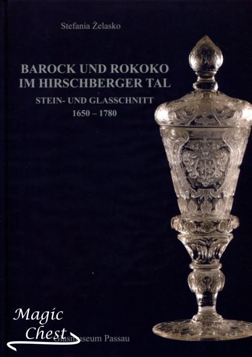 Barock und rokoko im Hirschberger tal. Stein — und glasschnitt 1650 -1780