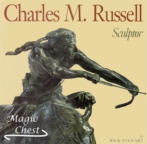 Charles M. Russell. Sculptor