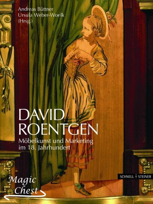 David Roentgen: Möbelkunst und Marketing im 18. Jahrhundert. Мебель