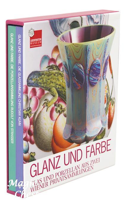Glanz und Farbe. Glas und porzellan aus zwei wiener privatsammlungen, 2 тома