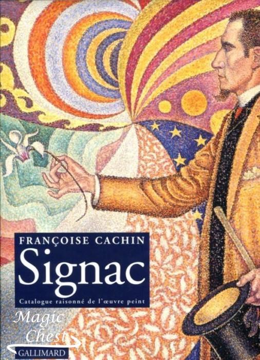 Signac. Catalogue raisonné de l'oeuvre peint