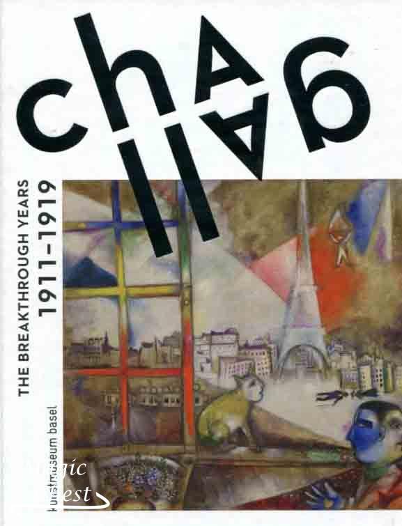 Chagall — The Break through Years 1911-1919