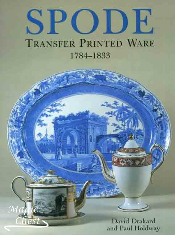 Spode. Transfer Printed Ware 1784-1833