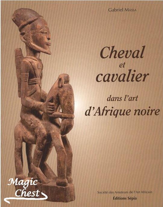 Cheval et cavalier dans l'art d'Afrique noire