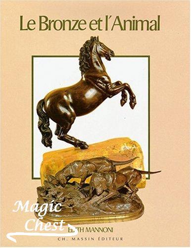 Le bronze et l animal
