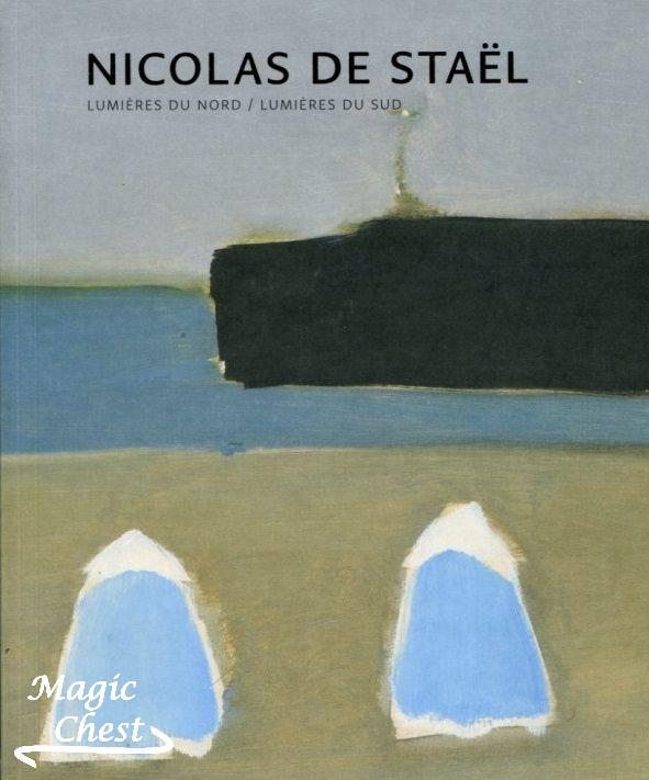 Nicolas de Staël lumières du nord, lumières du sud